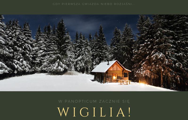 Wigilia 2018 w Panopticum